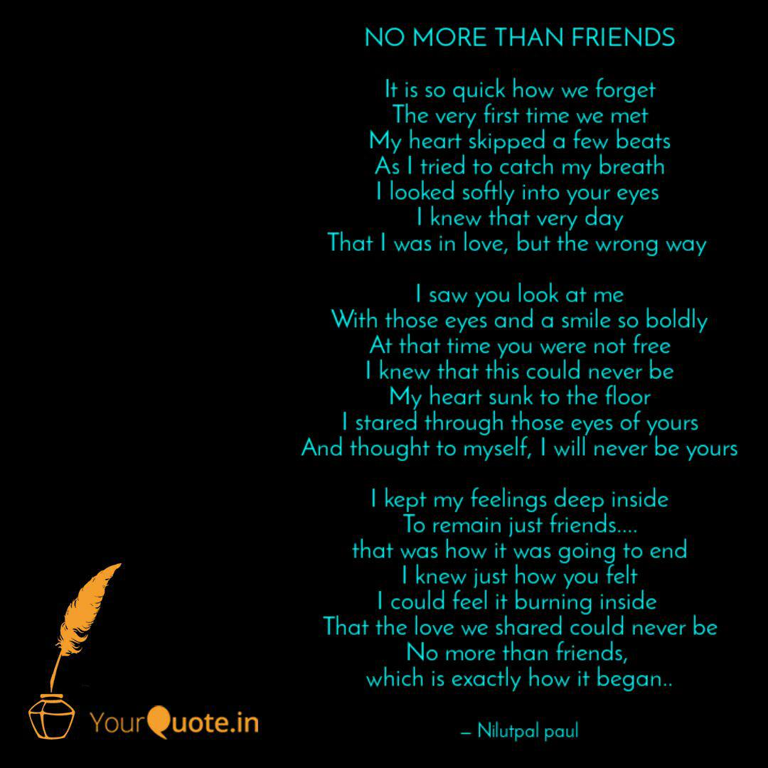 NO MORE THAN FRIENDS It ... | Quotes & Writings by Nilutpal ...