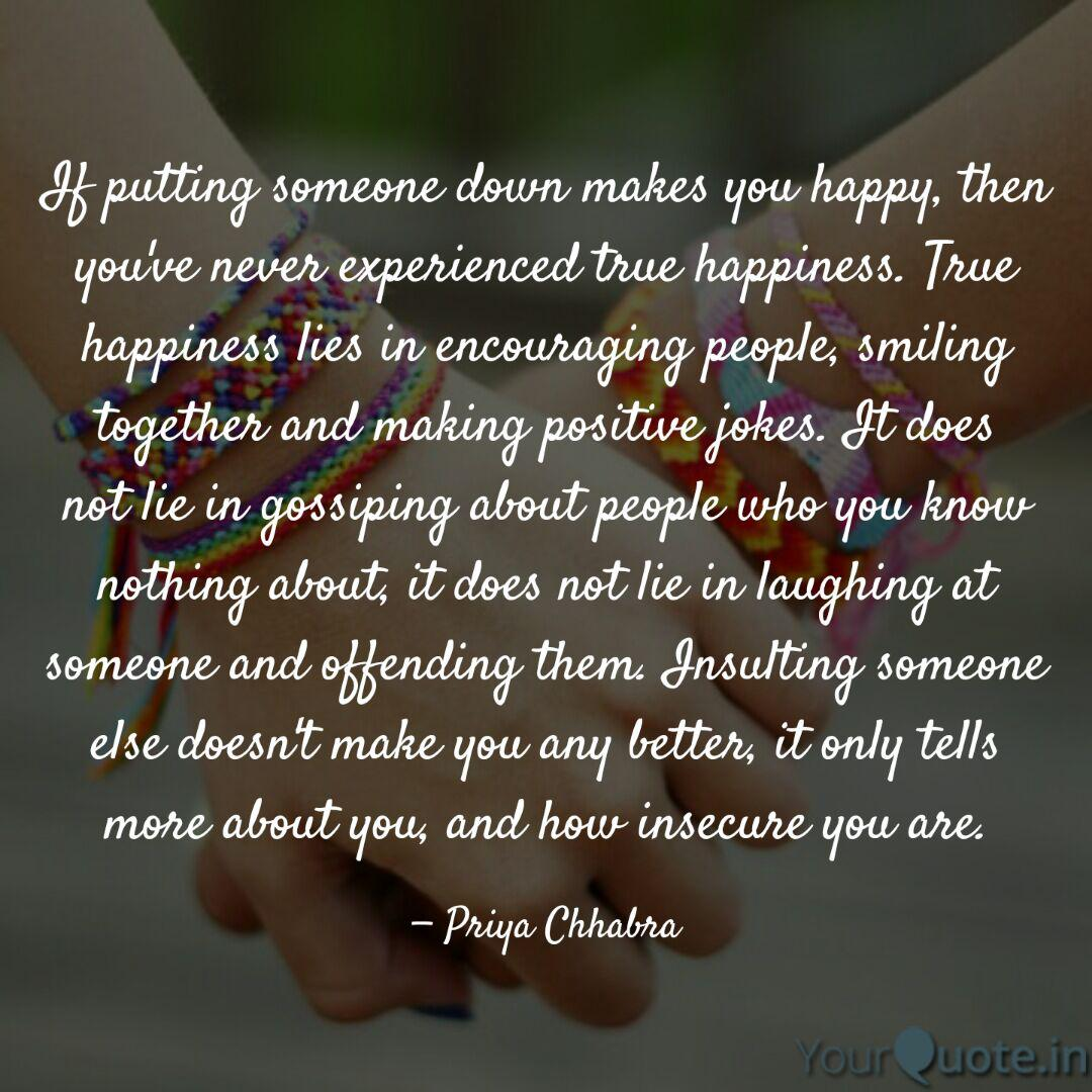 If putting someone down m... | Quotes & Writings by Priya ...