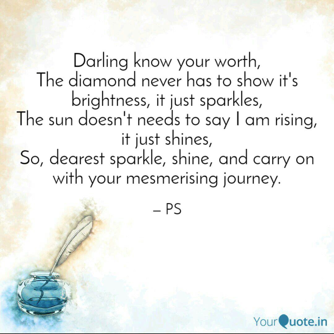 Darling know your worth, ... | Quotes & Writings by ...