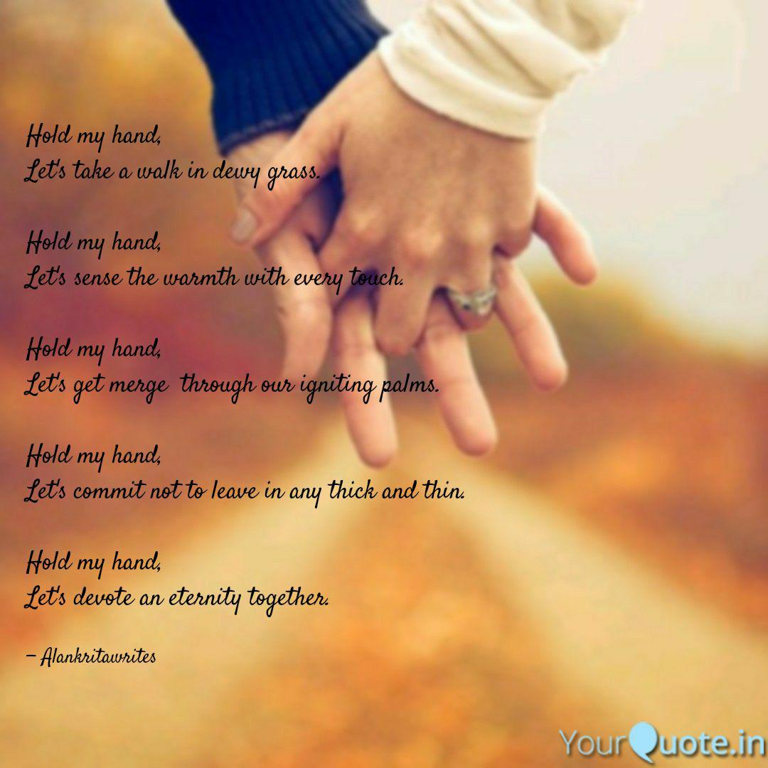 Hold my hand, Let\'s take ...   Quotes & Writings by ...