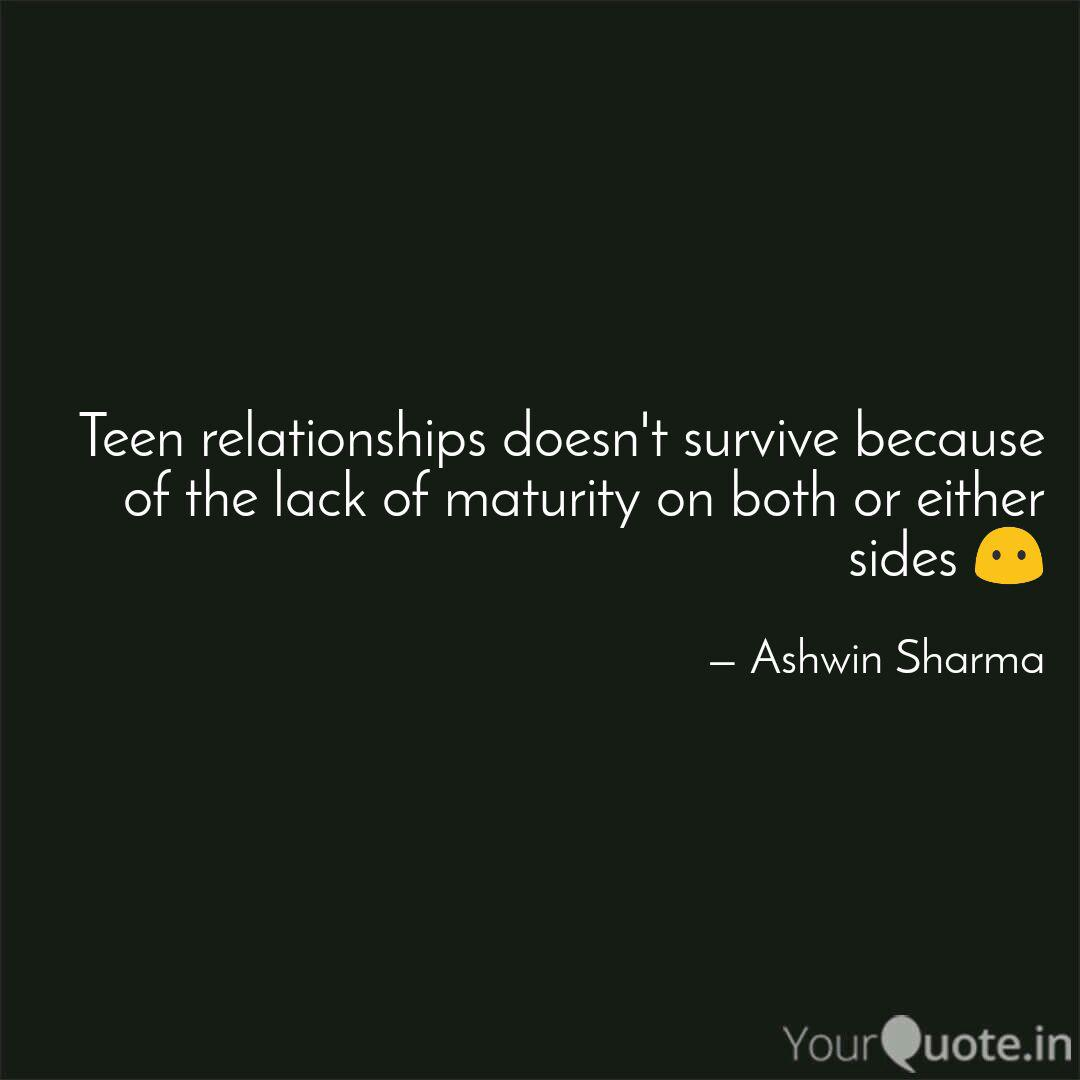 Teen relationships doesn\'... | Quotes & Writings by Ashwin ...