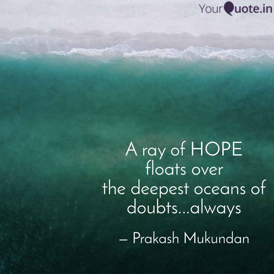 A ray of HOPE floats over... | Quotes & Writings by Prakash ...