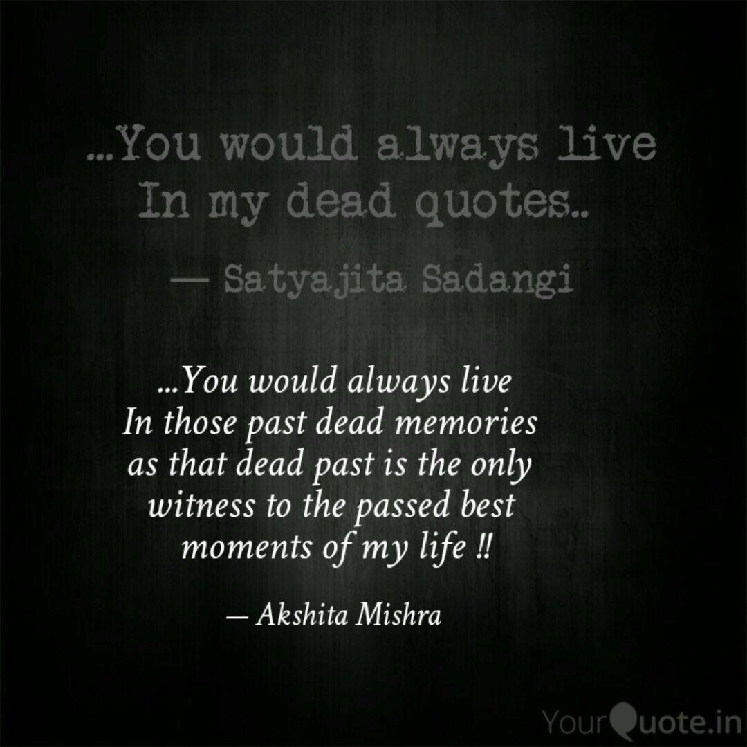 you would always live quotes writings by akshita mishra