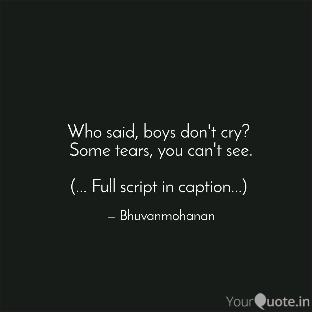 Who Said Boys Don T Cry Quotes Writings By Poovendhiran Mohanan Yourquote