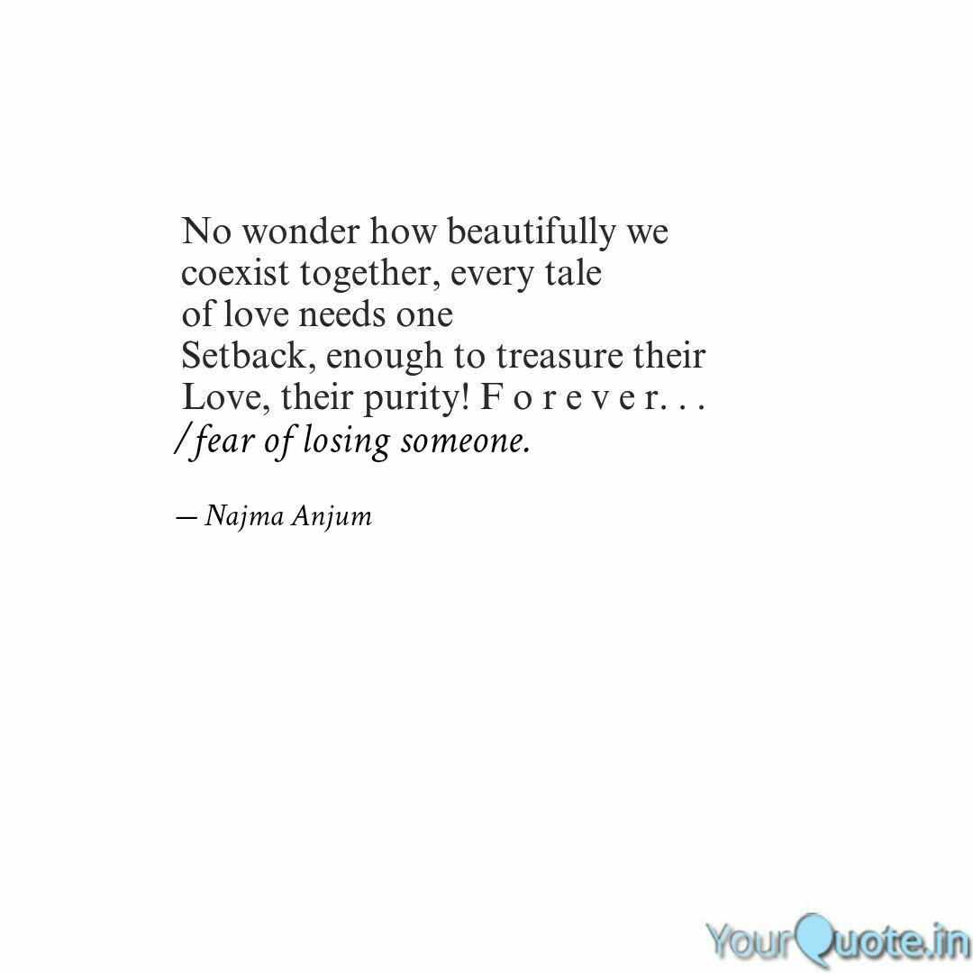 fear of losing someone. | Quotes & Writings by Najma Anjum ...