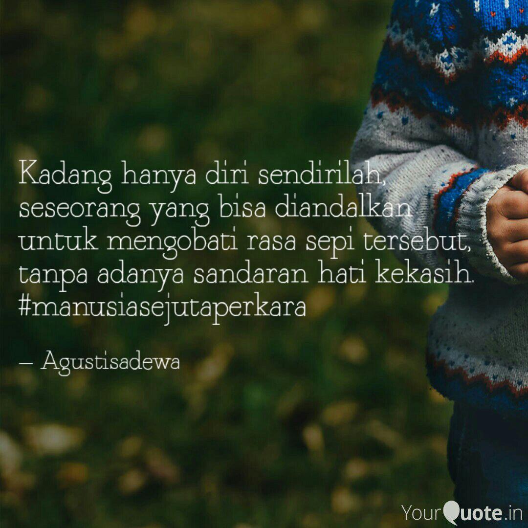 kadang hanya diri sendiri quotes writings by agusti sadewa