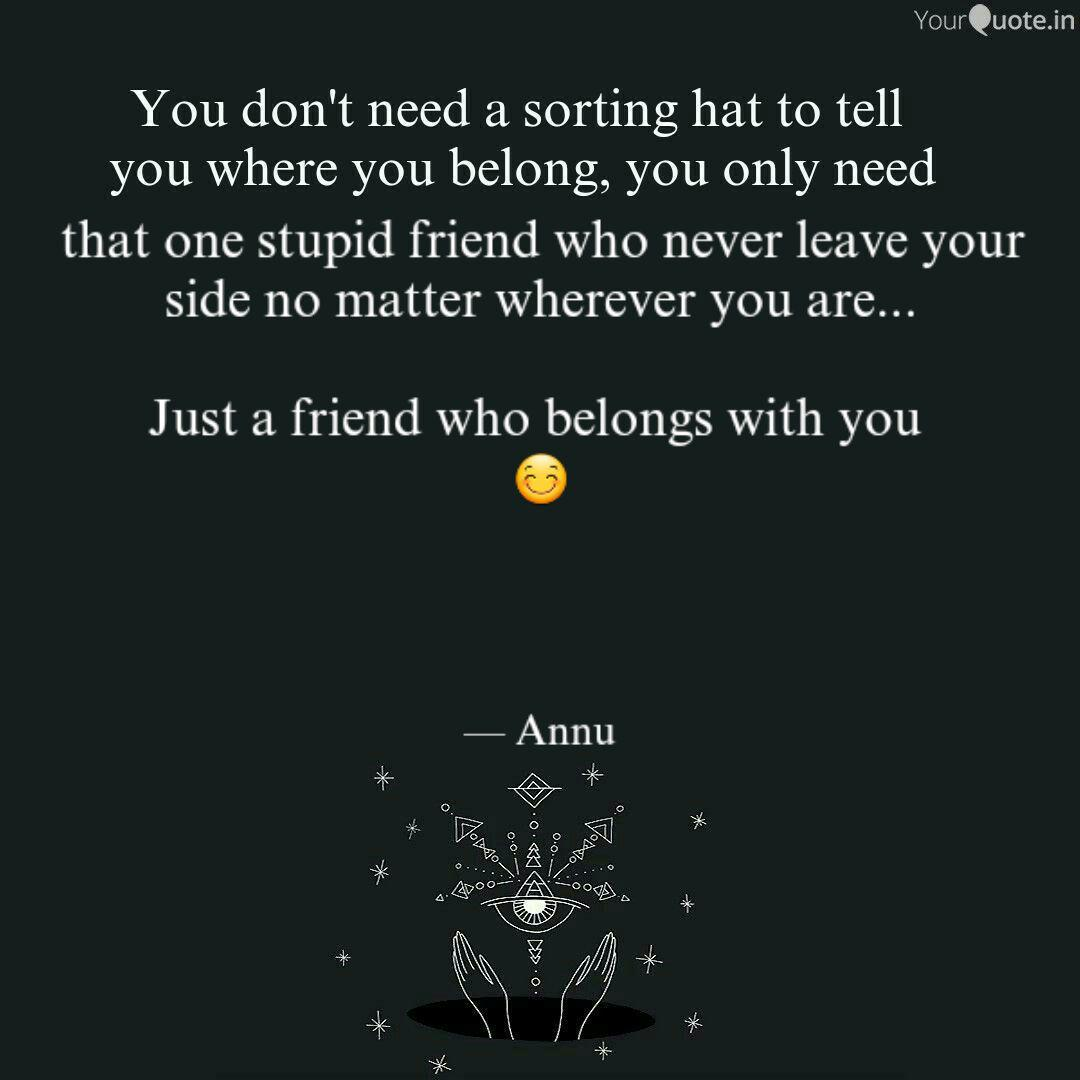 that one stupid friend wh quotes writings by annapurna