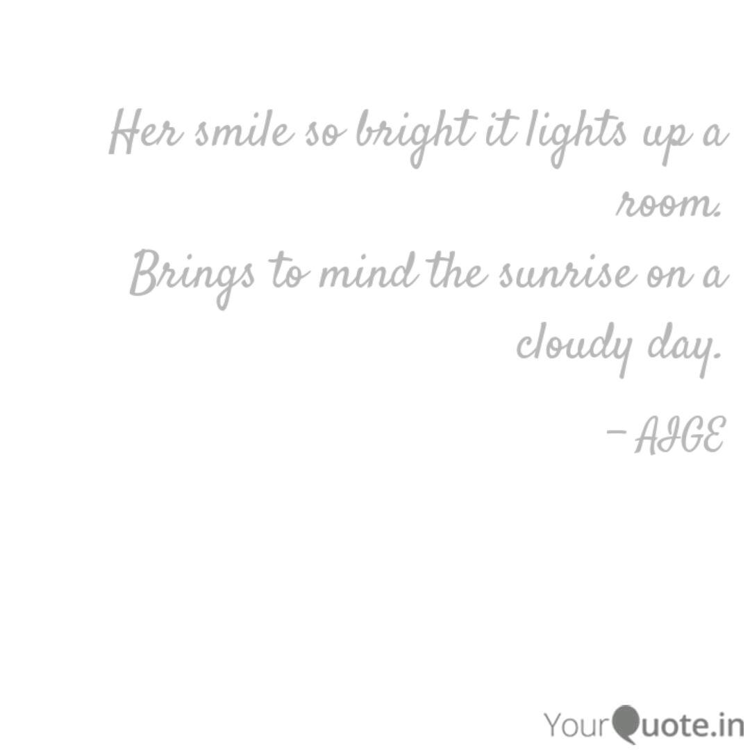 her smile so bright it li quotes writings by aisekegbe