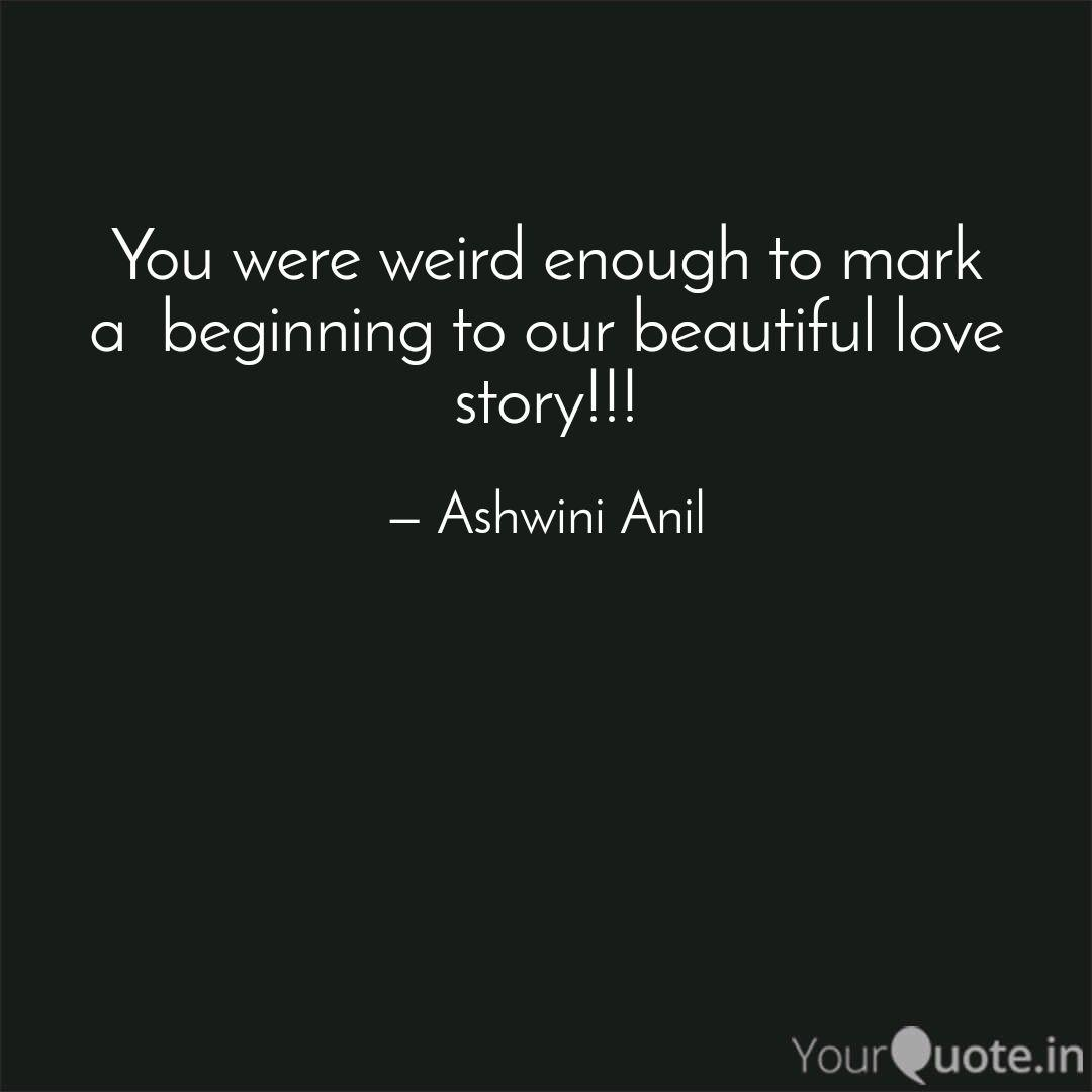 Beautiful Quotes About Being Weird 9