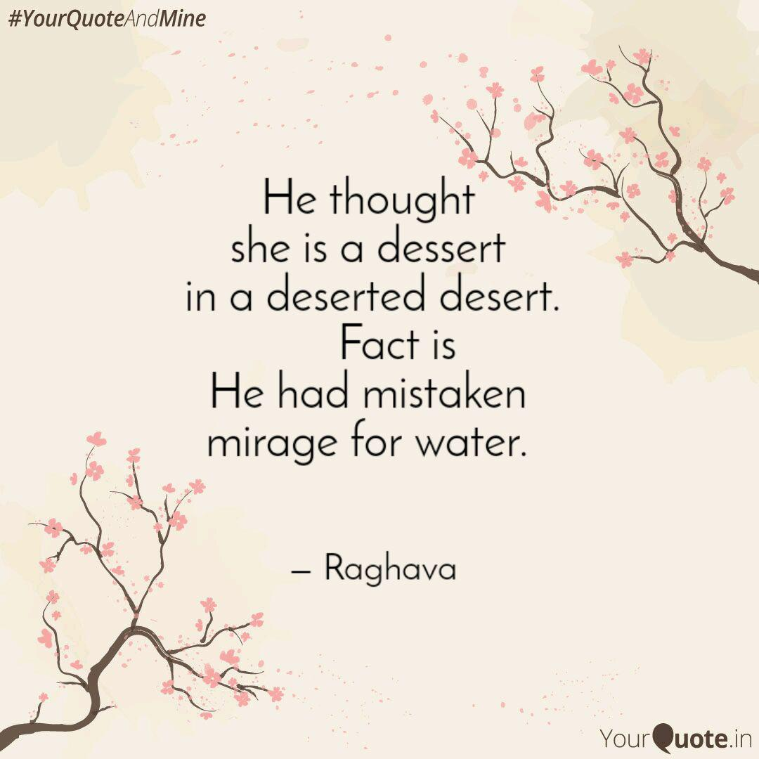 he thought she is a dess quotes writings by raghava