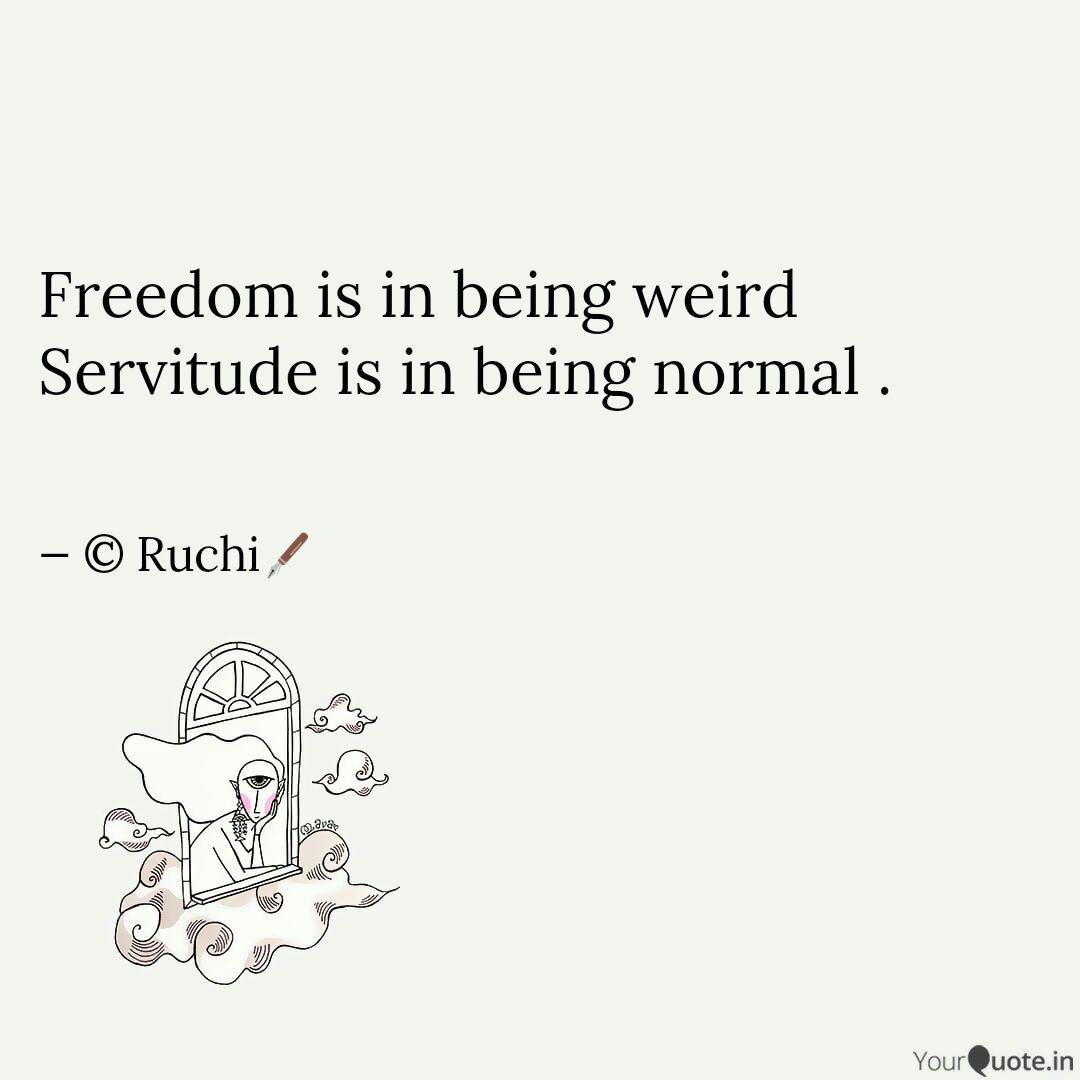 Quotes About Being Weird 10