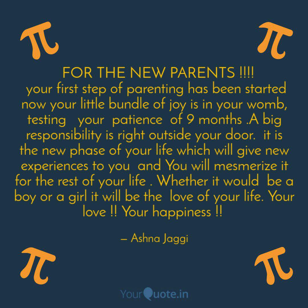 FOR THE NEW PARENTS !!!... | Quotes & Writings by Ashna ...