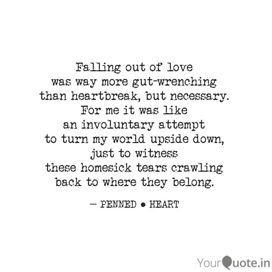 Falling out of love was w... | Quotes & Writings by Brati ...