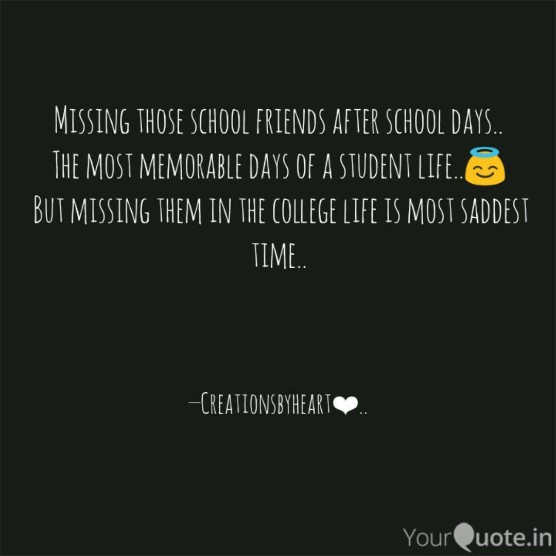 Missing those school frie  Quotes & Writings by Niyati Kedia