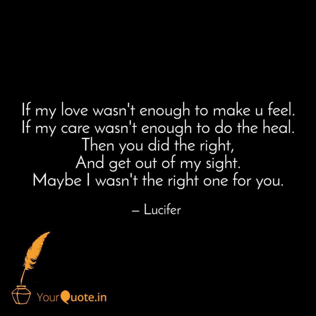 If my love wasn\'t enough ... | Quotes & Writings by Lucifer ...