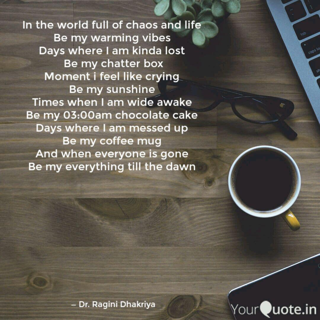 In The World Full Of Chao Quotes Writings By Dr Ragini Dhakriya Yourquote