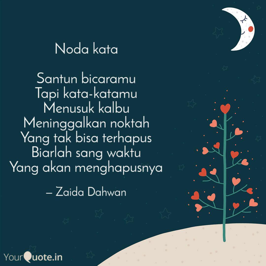 Noda Kata Santun Bicaram... Quotes & Writings By Zaida Dahwan