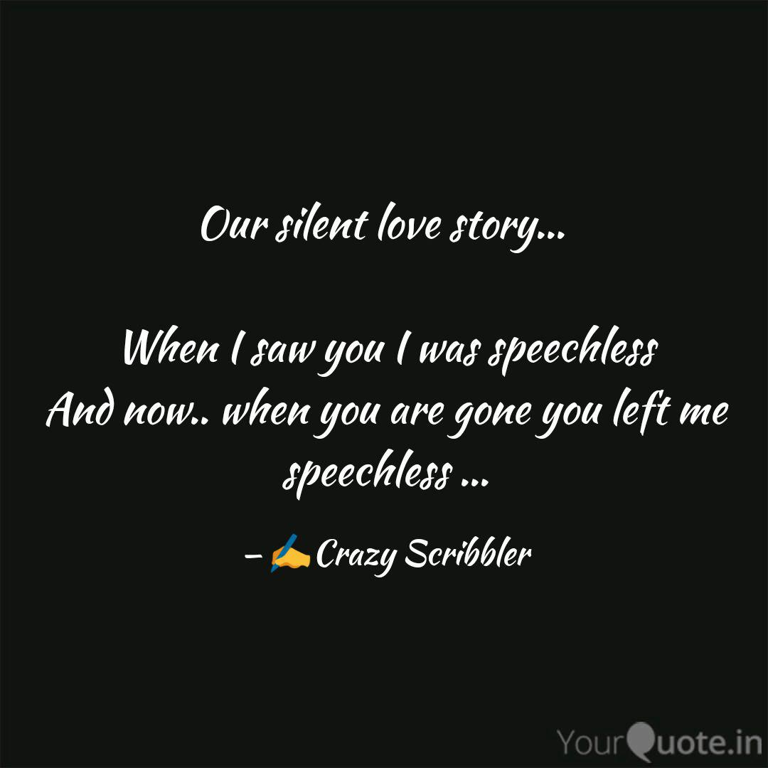 Our Silent Love Story Quotes Writings By Saumya Yourquote