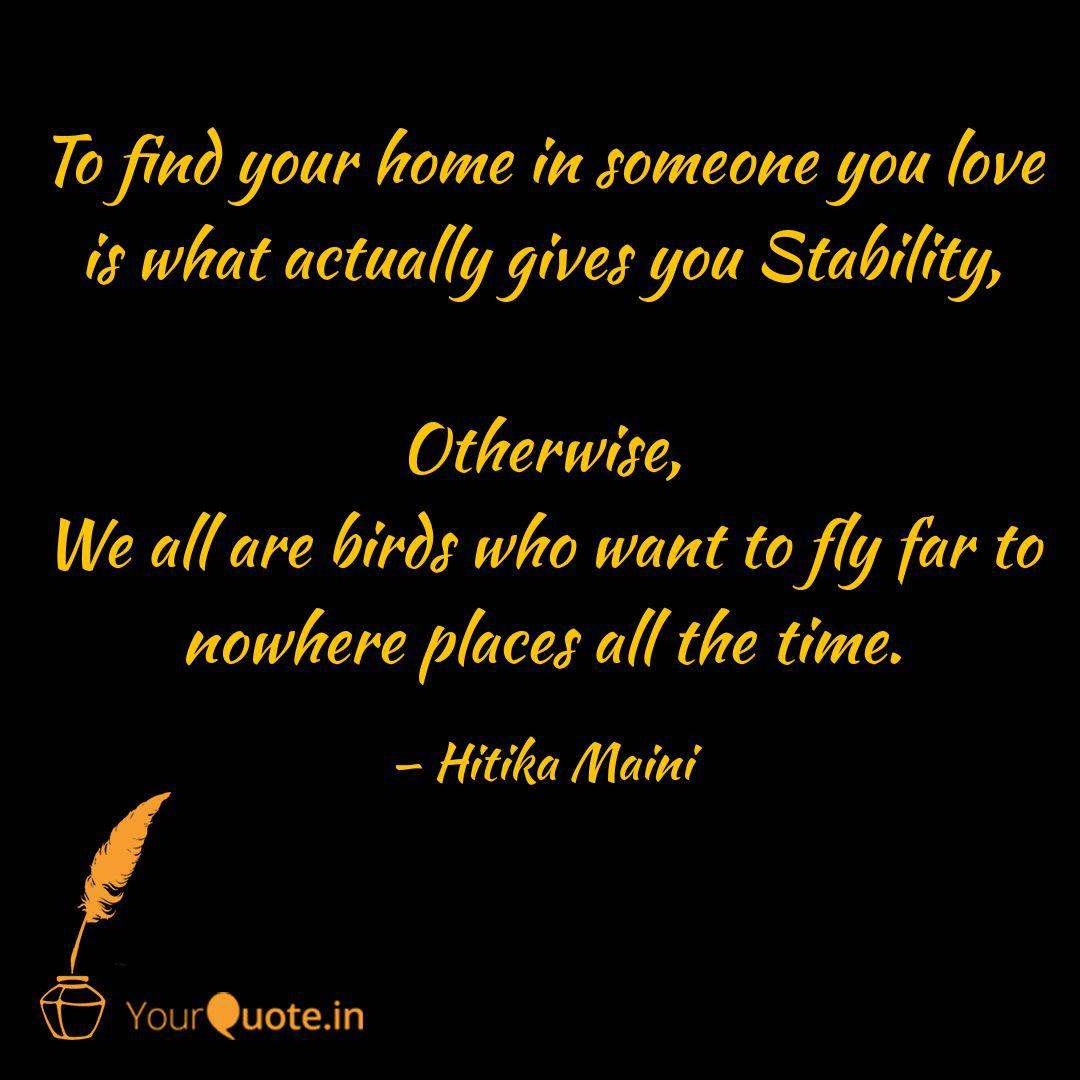 to your home in some quotes writings by hitika maini