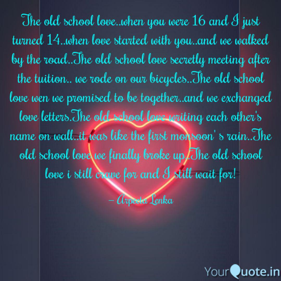 The old school love..when... | Quotes & Writings by Arpeeta ...