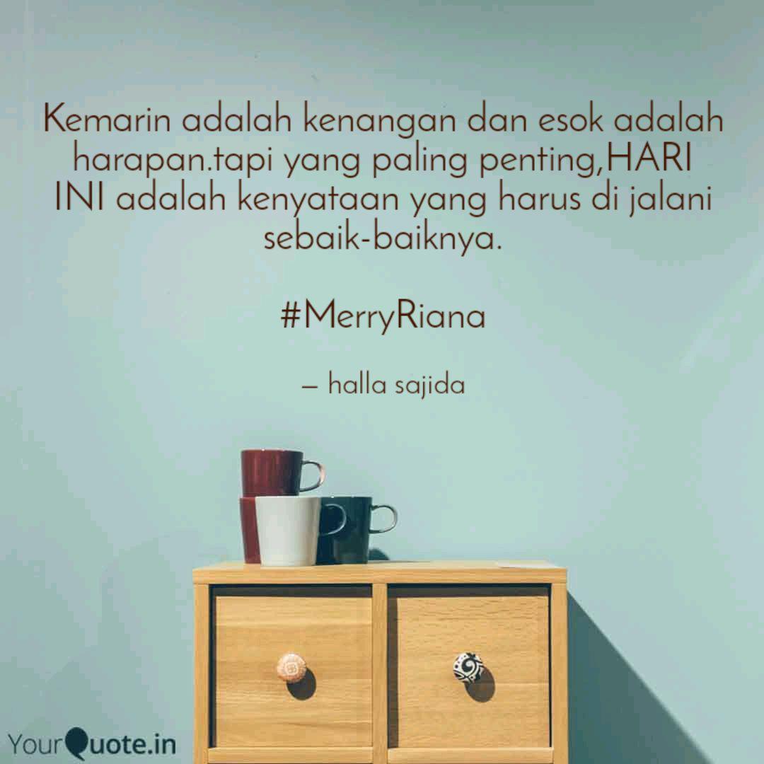 kemarin adalah kenangan d quotes writings by halla sajida