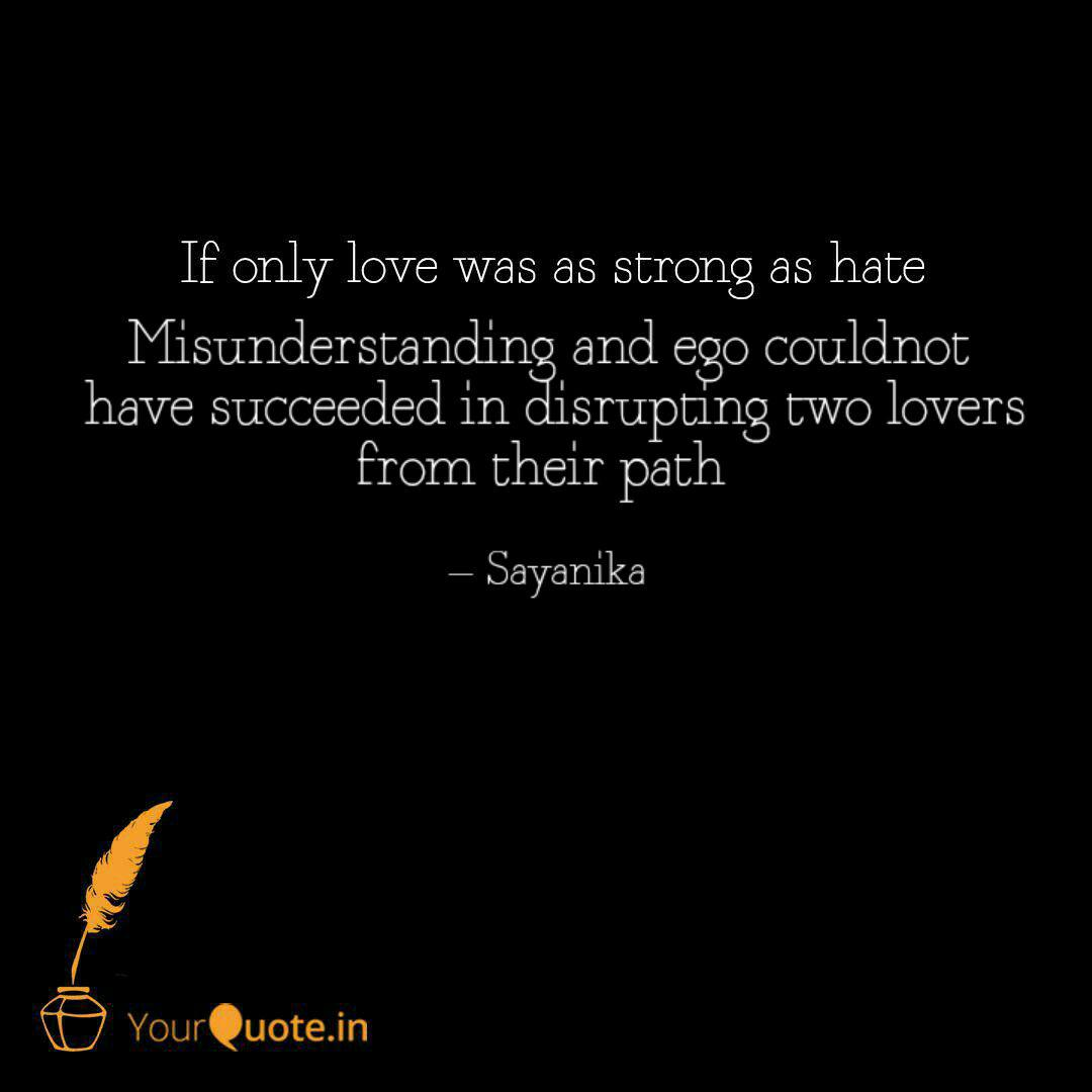 misunderstanding and ego quotes writings by sayanika rαha