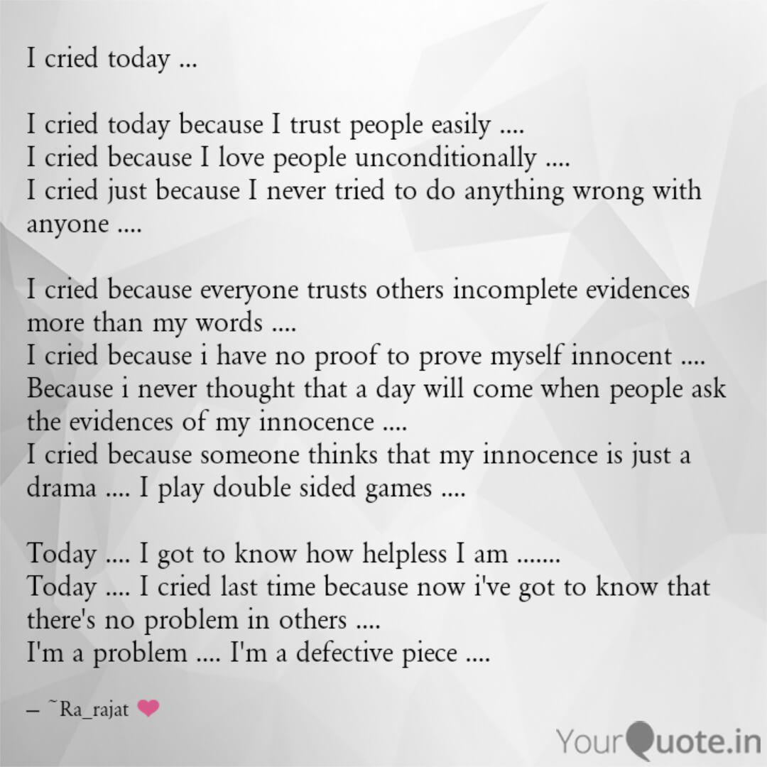 I cried today  I crie  Quotes & Writings by Rajat Tiwari