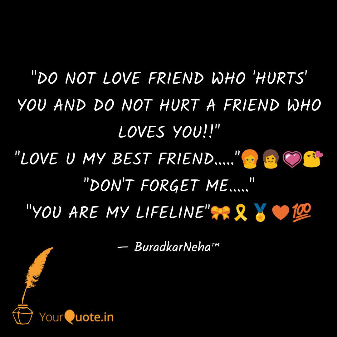 do not love friend who quotes writings by neha buradkar