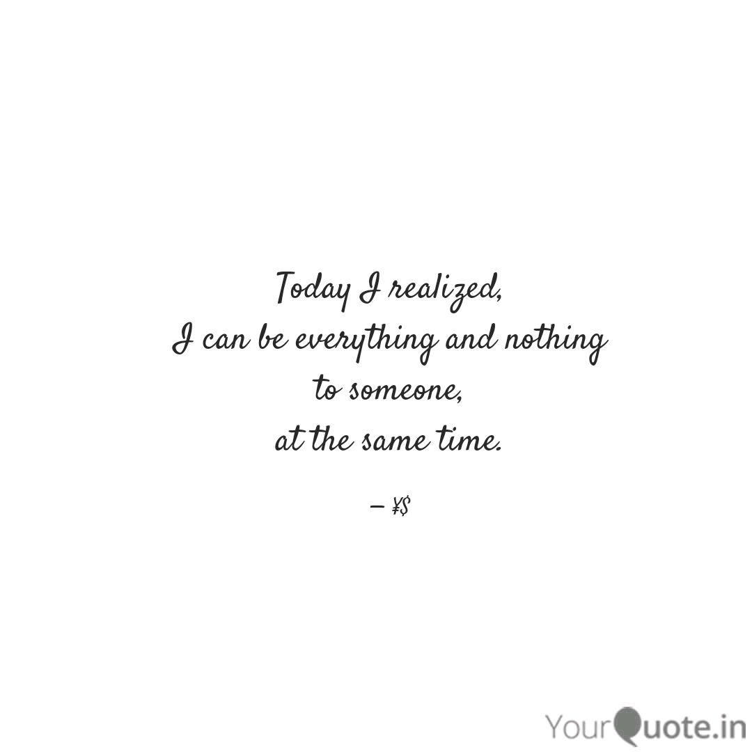 Today I realized, I can b  Quotes & Writings by thepenman