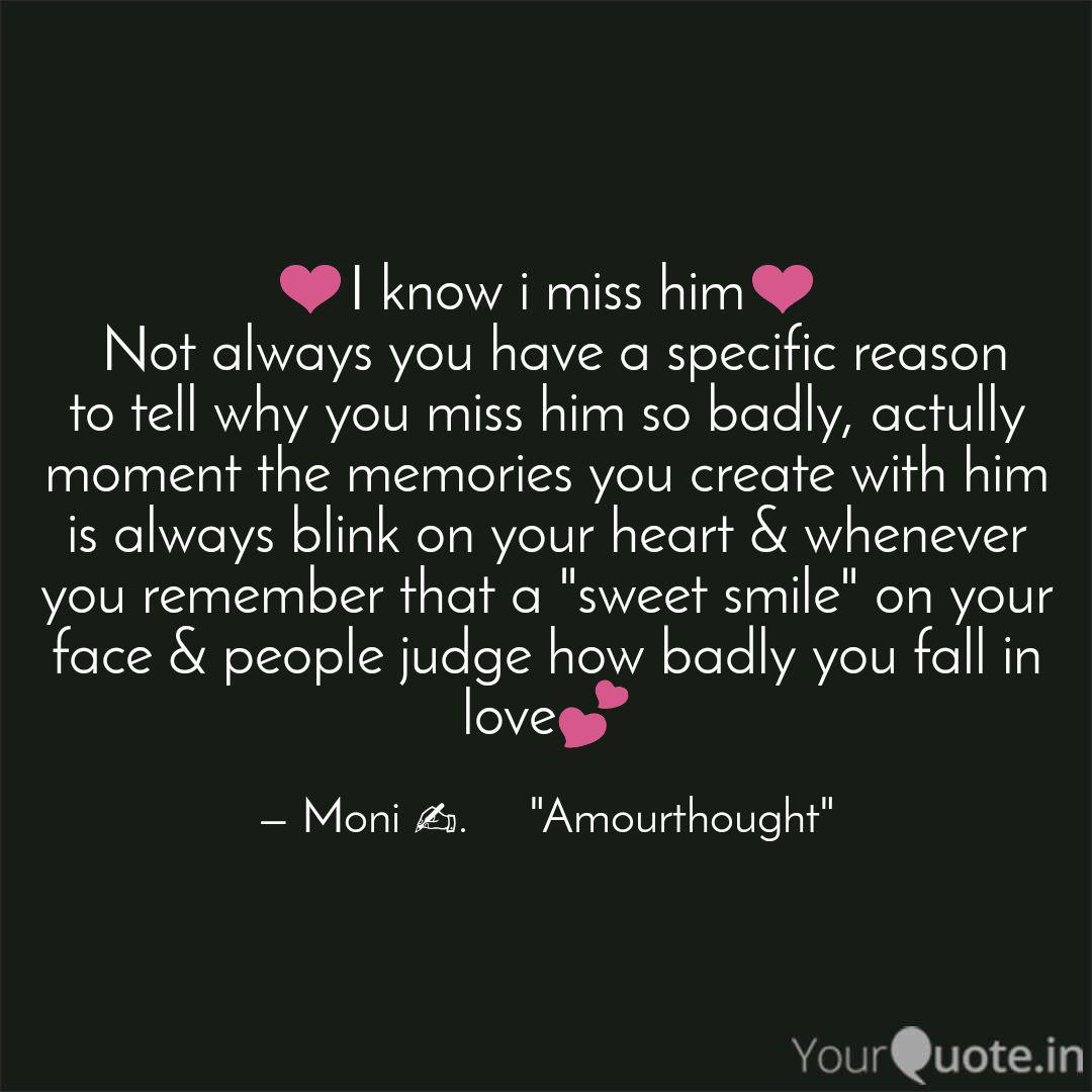 ❤️I know i miss him❤️ No... | Quotes & Writings by ...