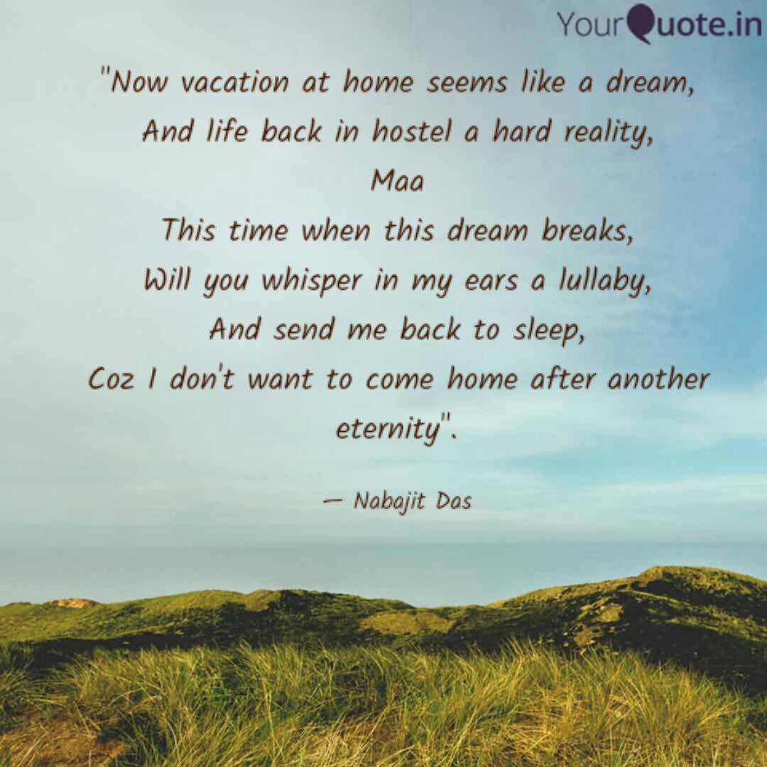 now vacation at home see quotes writings by nabajit das