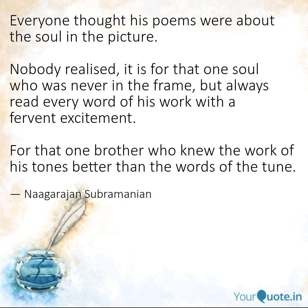 Everyone Thought His Poem Quotes Writings By