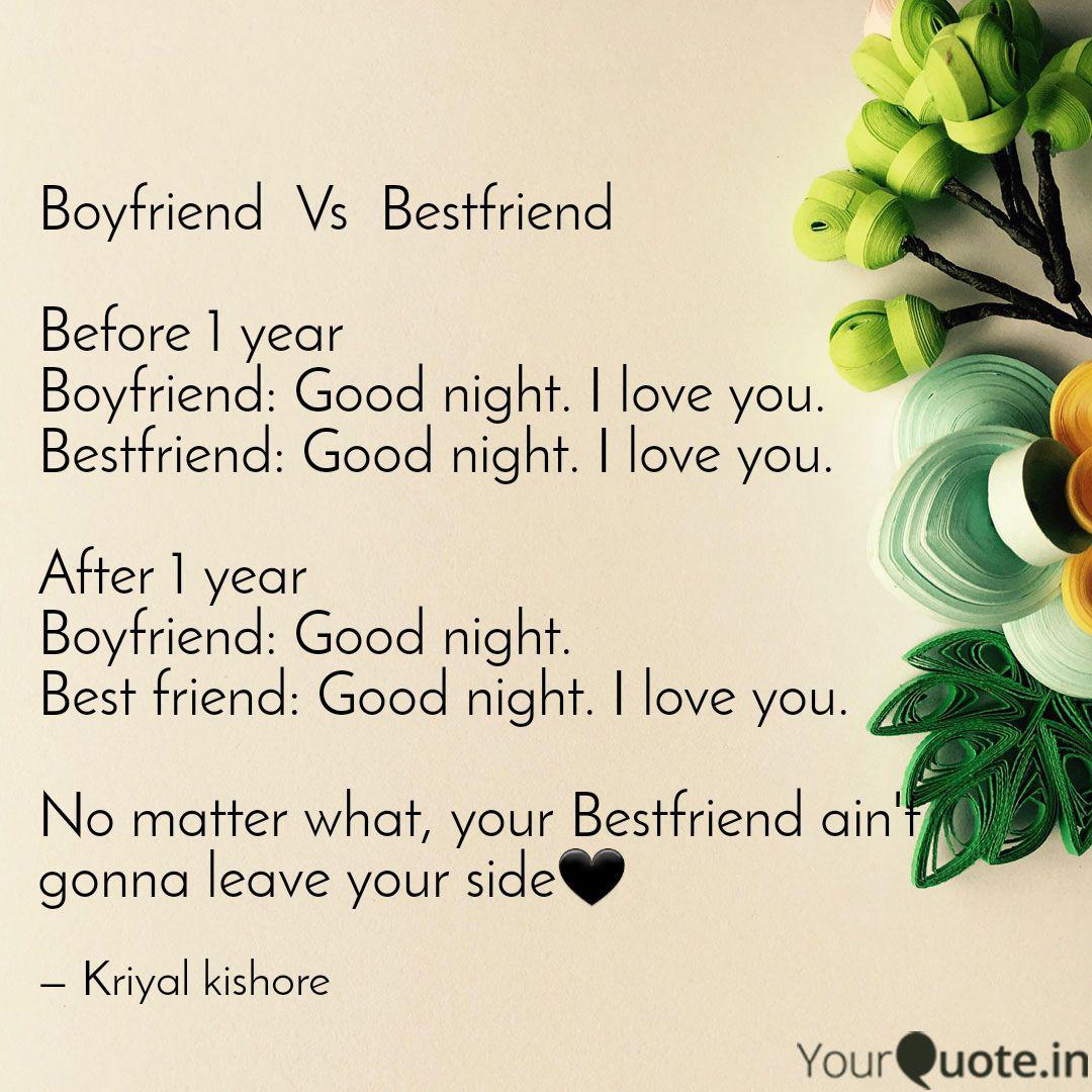 Boyfriend Vs Bestfriend...   Quotes & Writings by Anju kayal ...