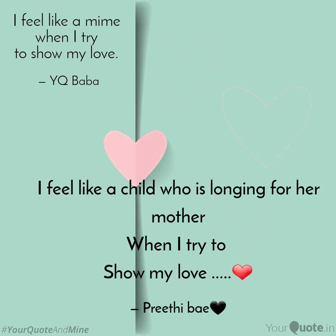 I Feel Like A Child Who I Quotes Writings By Preethi Yourquote