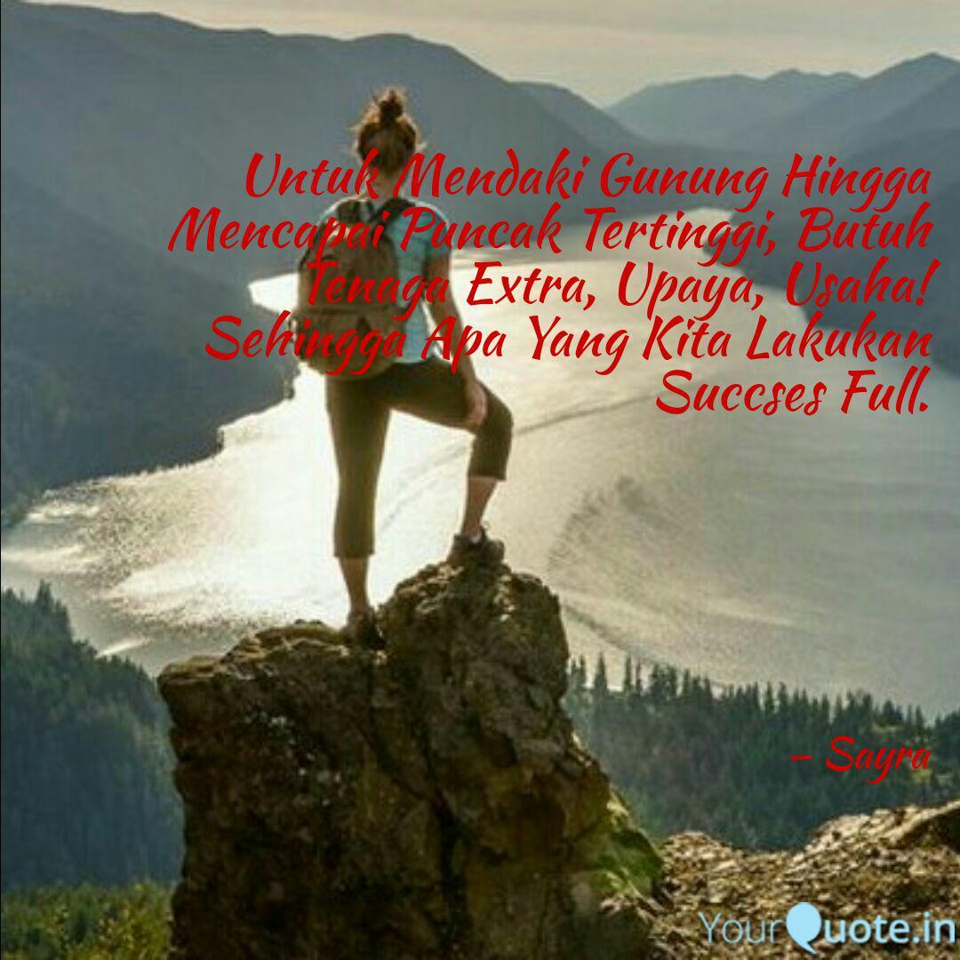 untuk mendaki gunung hing quotes writings by sayra yourquote