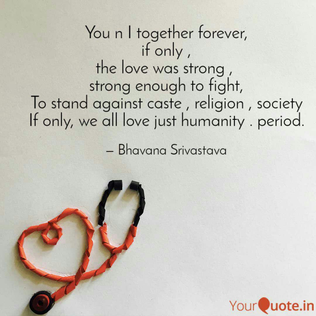 You n I together forever,... | Quotes & Writings by bhavana ...