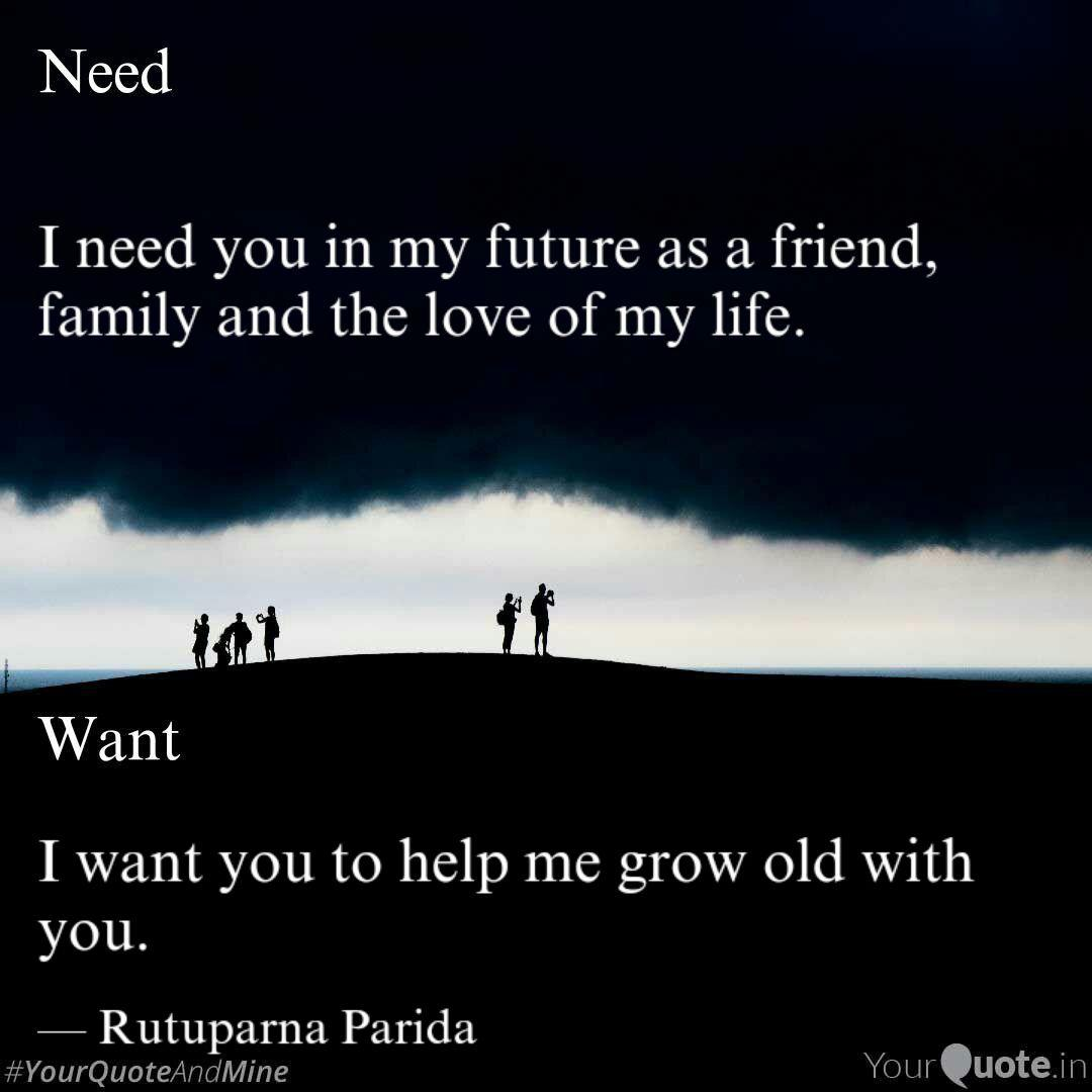 I need you in my future a  Quotes & Writings by Rutuparna