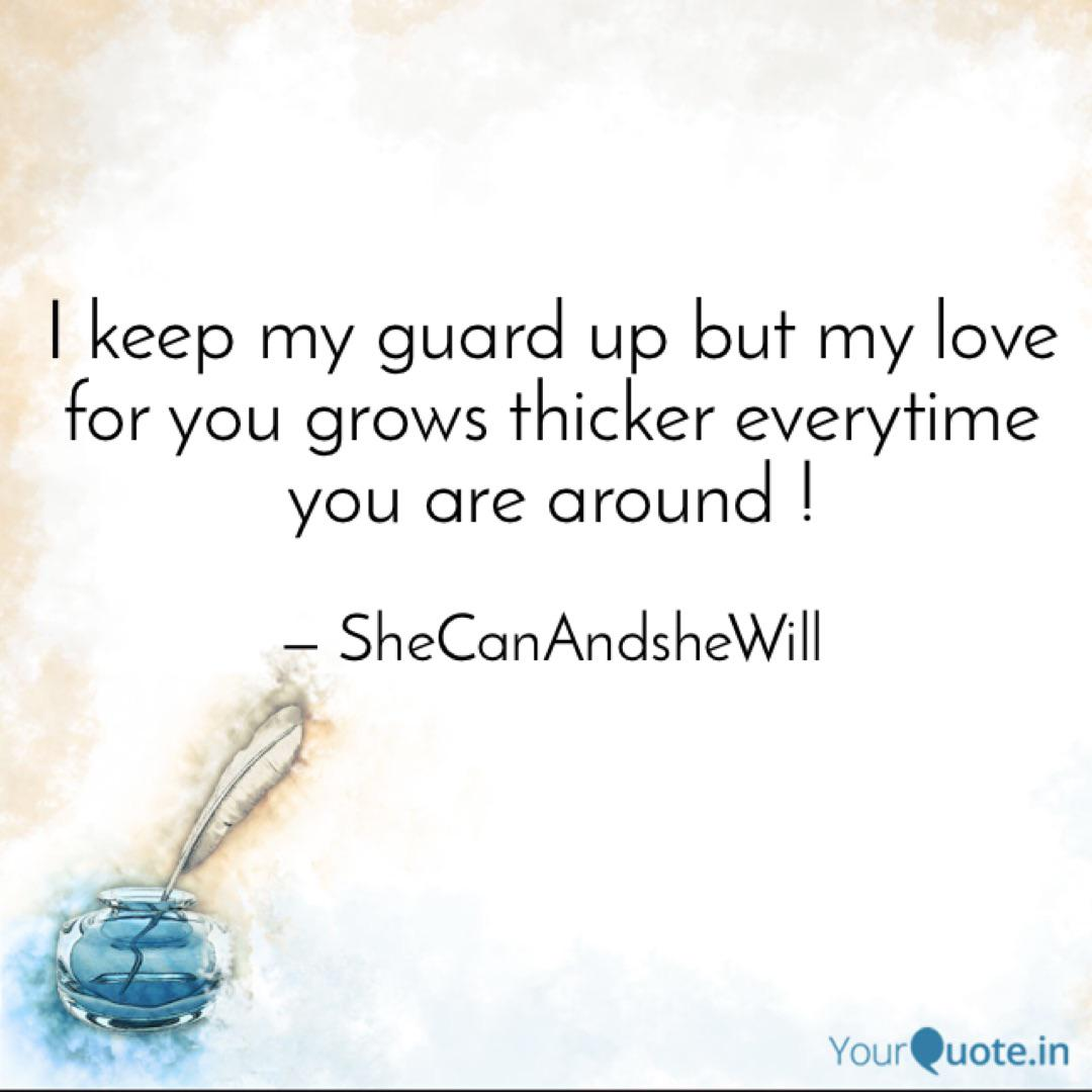 I keep my guard up but my... | Quotes & Writings by Terai ...