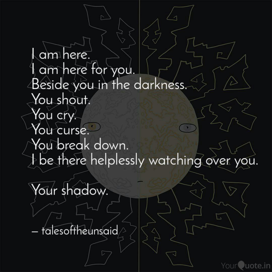 I am here. I am here for ... | Quotes & Writings by Naveena ...