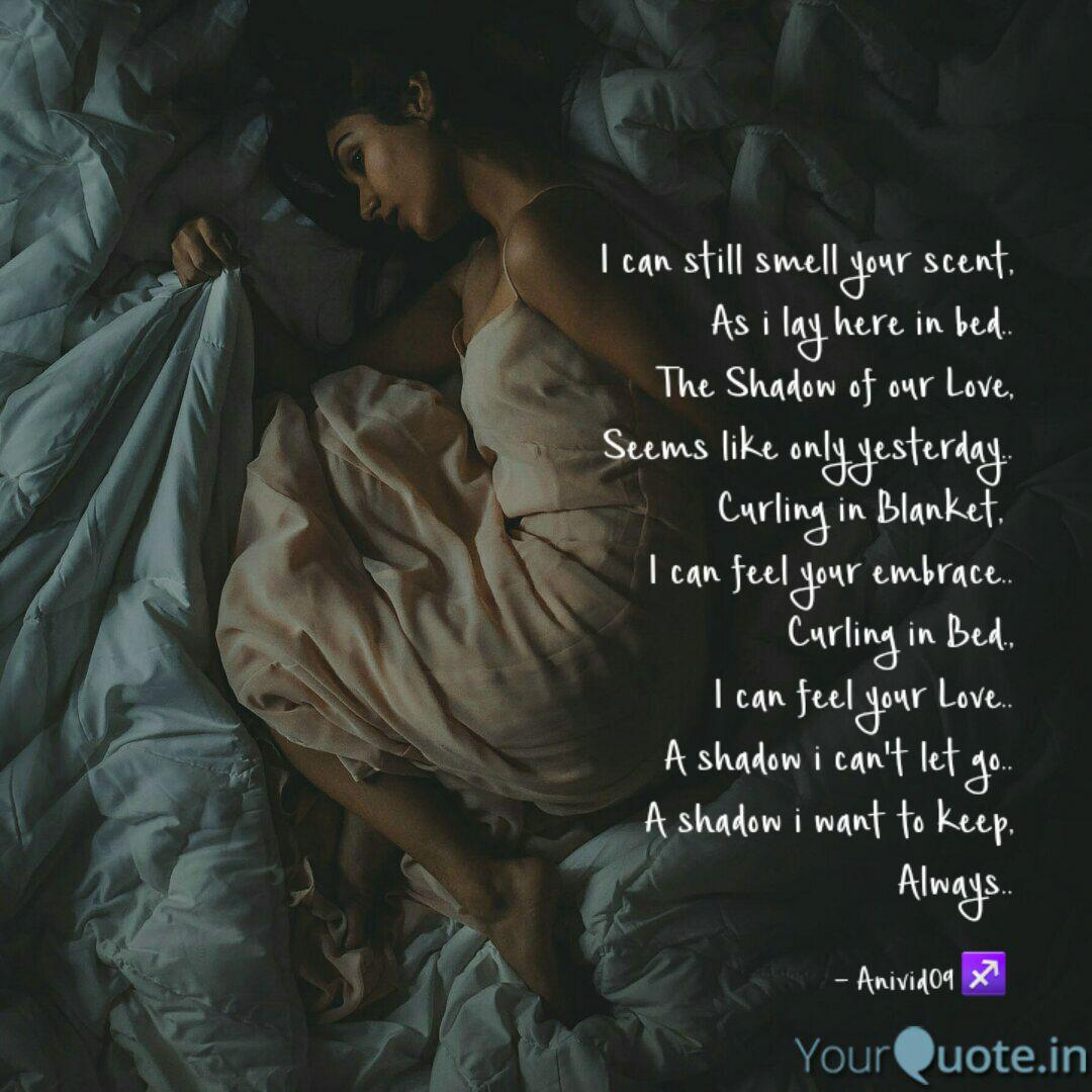 I Can Still Smell Your Sc Quotes Writings By Dev Ynah Yourquote