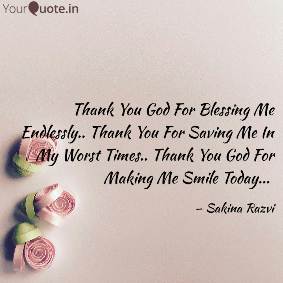 Thank You God For Blessin... | Quotes & Writings by Sakina ...