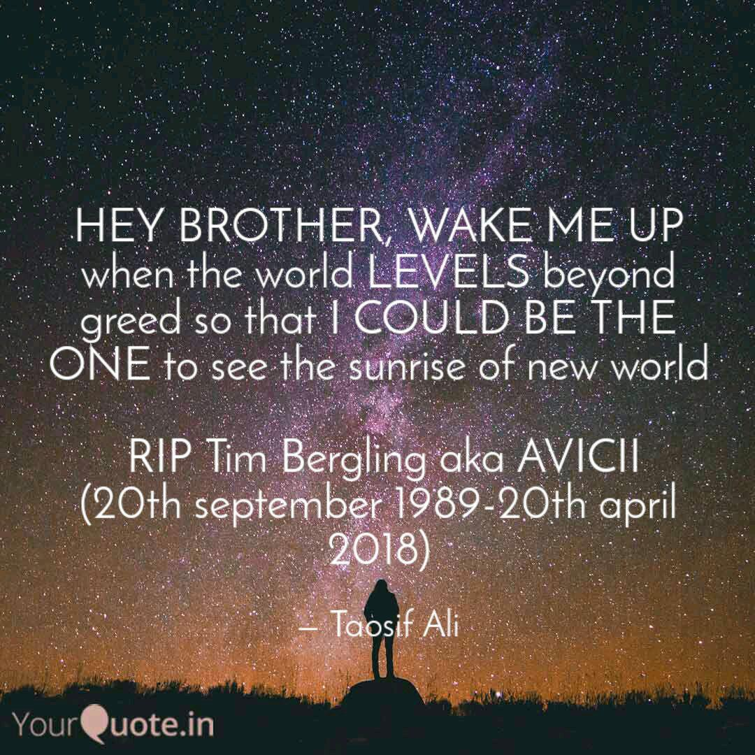 HEY BROTHER, WAKE ME UP w... | Quotes & Writings by Taosif ...