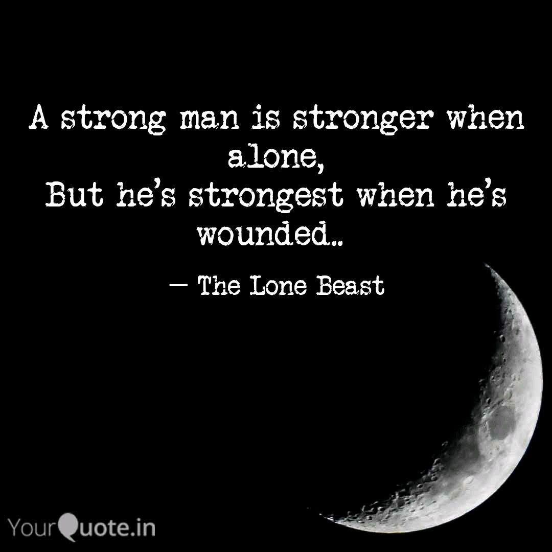 A strong man is stronger ... | Quotes & Writings by Aditya ...