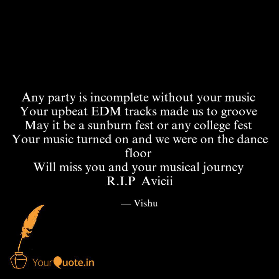 Any Party Is Incomplete W Quotes Writings By Vishakha Purohit Yourquote