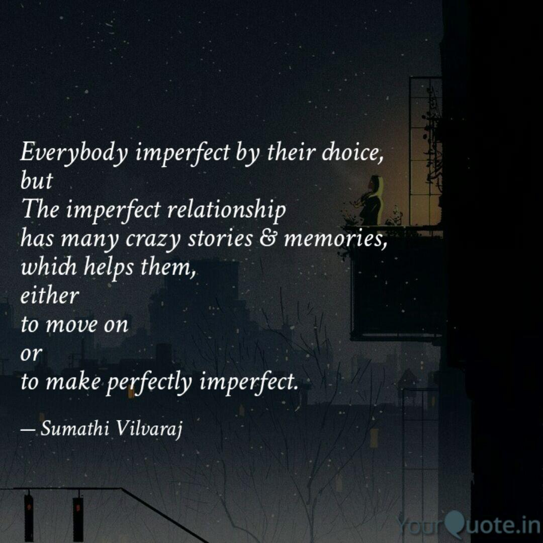 everybody imperfect by th quotes writings by sumathi v