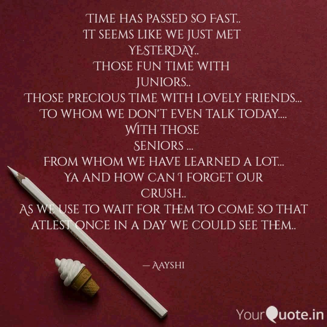 time has passed so fast quotes writings by ayushi singh