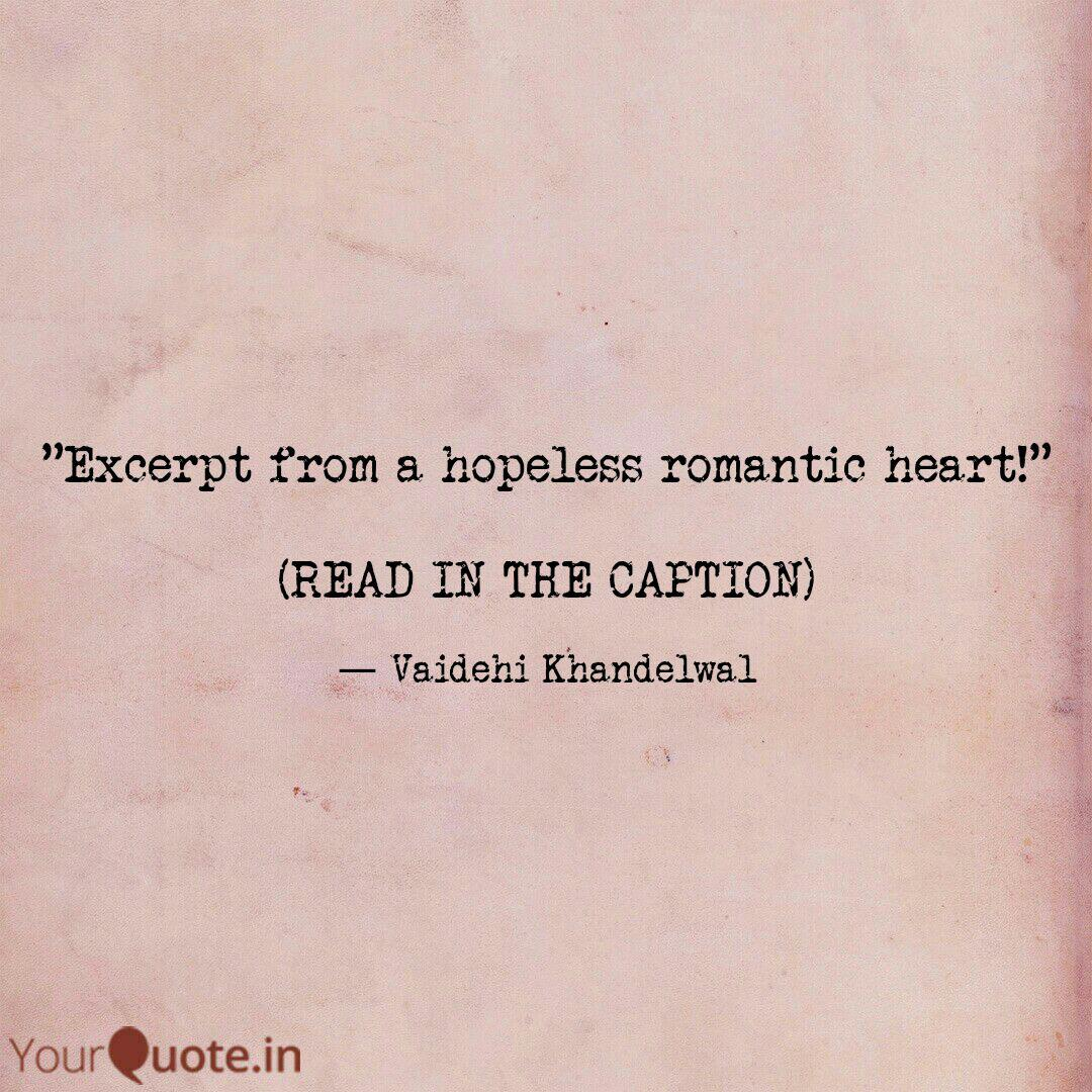 Excerpt from a hopeless   Quotes & Writings by Vaidehi