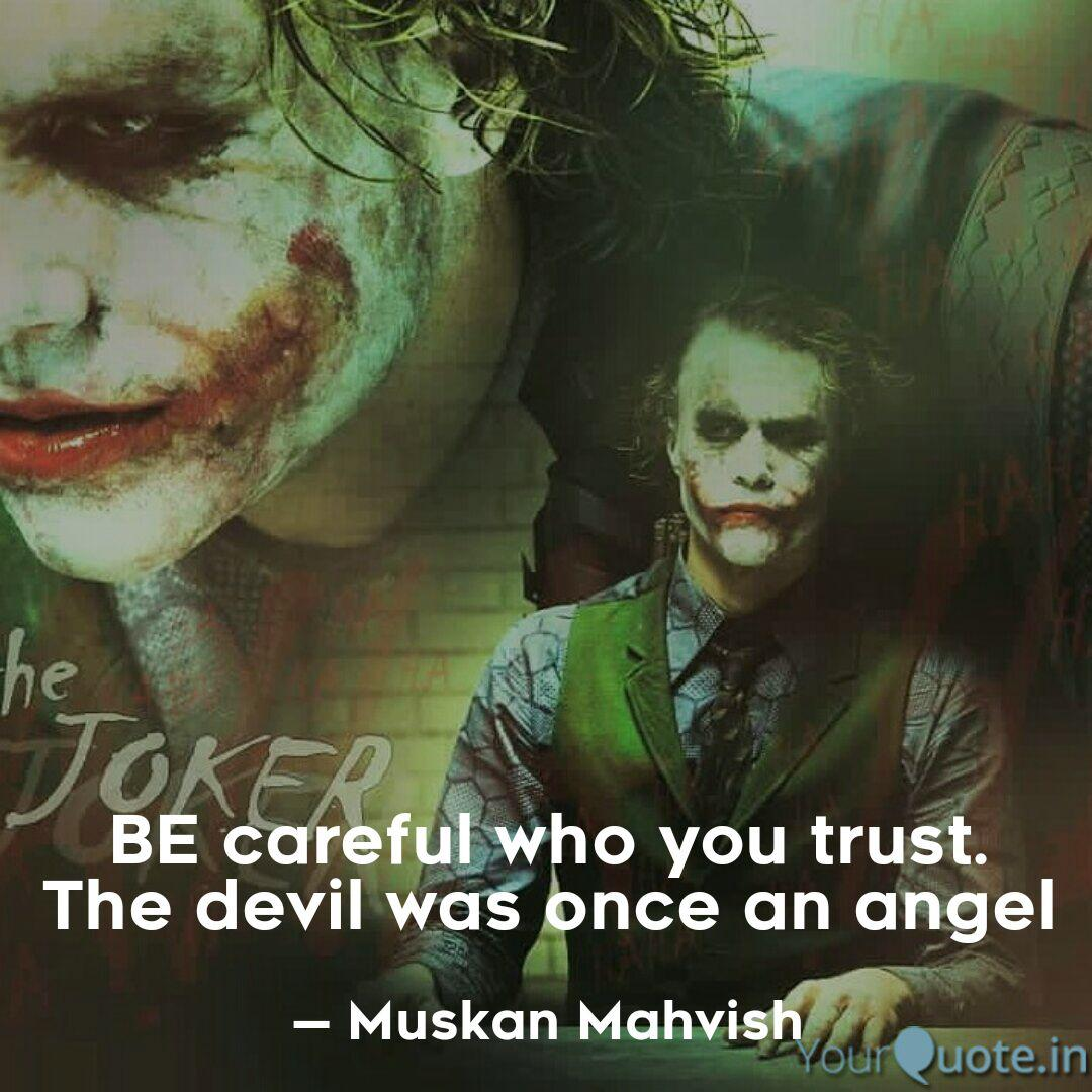 be careful who you trust quotes writings by muskan mahvish