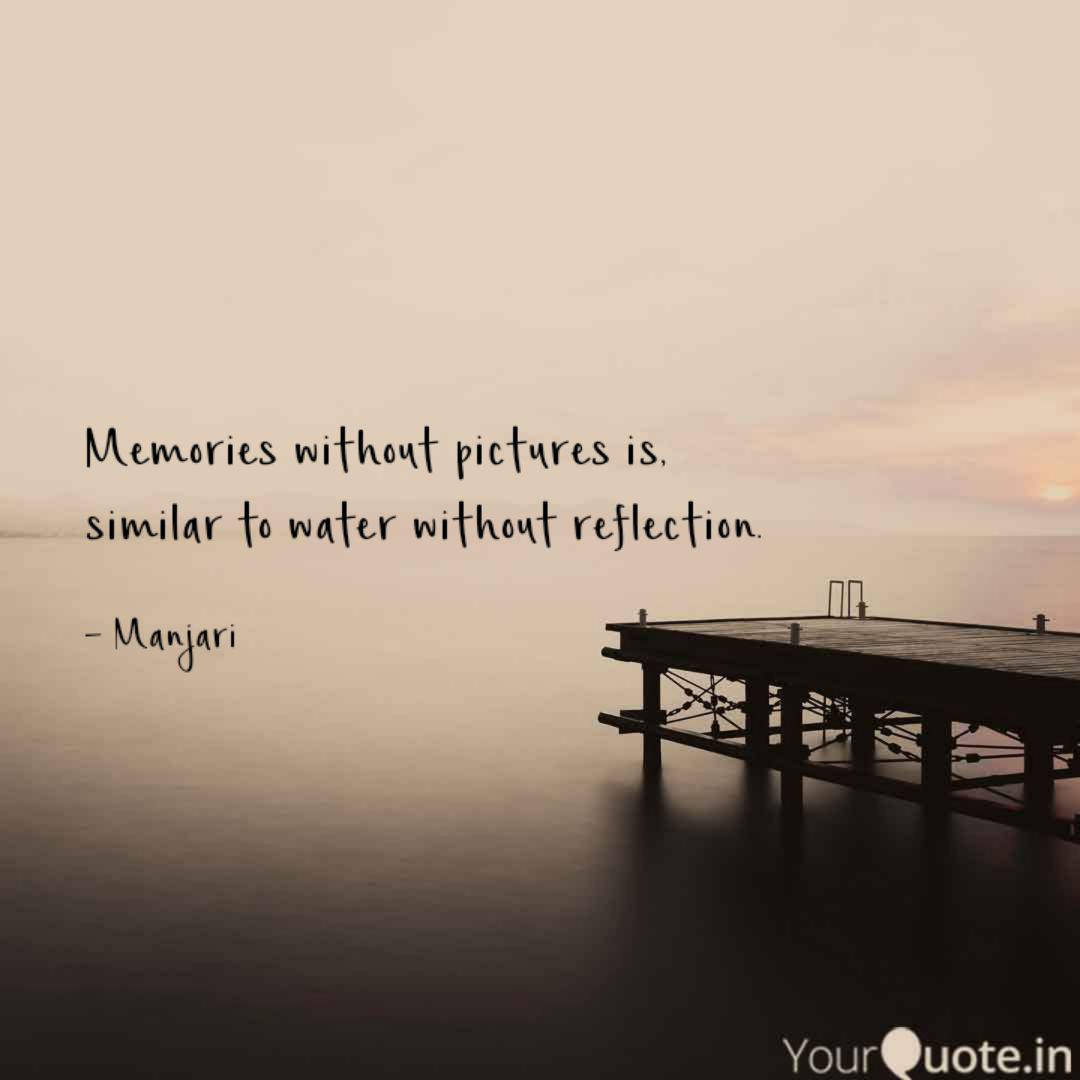 memories out pictures quotes writings by manjari seal