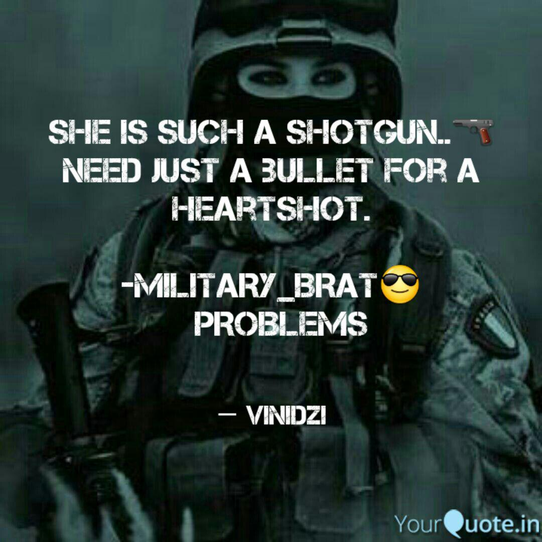 She is such a Shotgun..🔫... | Quotes & Writings by Vinita ...